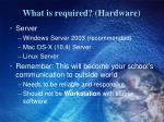 what is required hardware