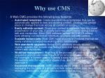 why use cms