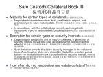 safe custody collateral book iii