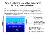 why is collateral evaluation important4