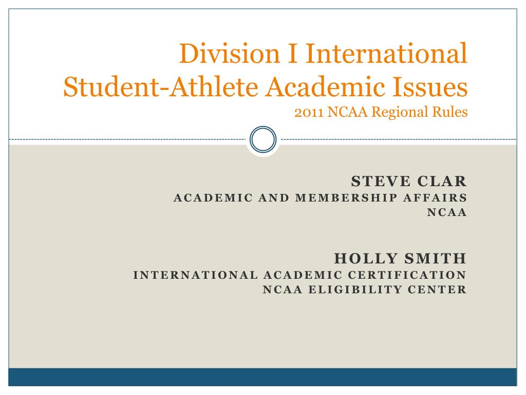 division i international student athlete academic issues 2011 ncaa regional rules l.