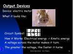 output devices4