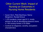 other current work impact of nursing on outcomes in nursing home residents