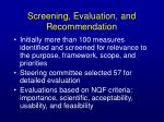 screening evaluation and recommendation