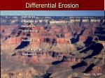 differential erosion13