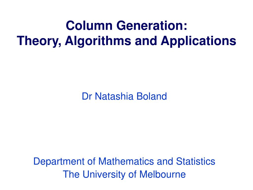 column generation theory algorithms and applications l.