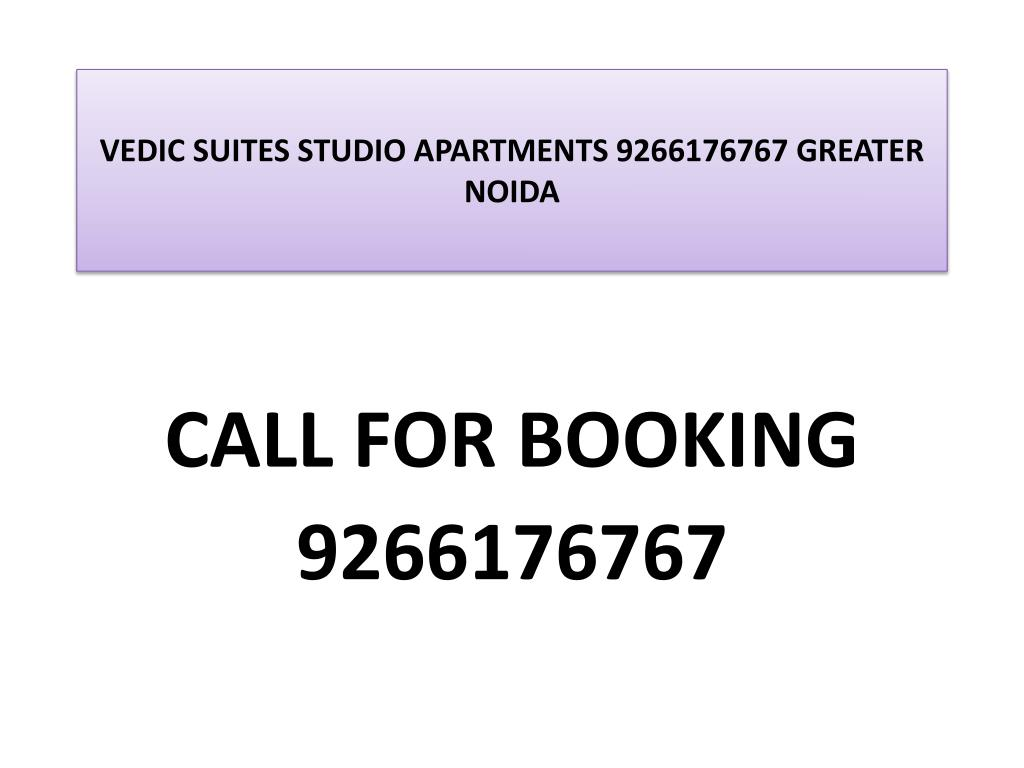 vedic suites studio apartments 9266176767 greater noida l.