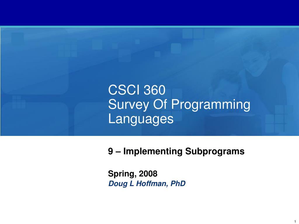 csci 360 survey of programming languages l.