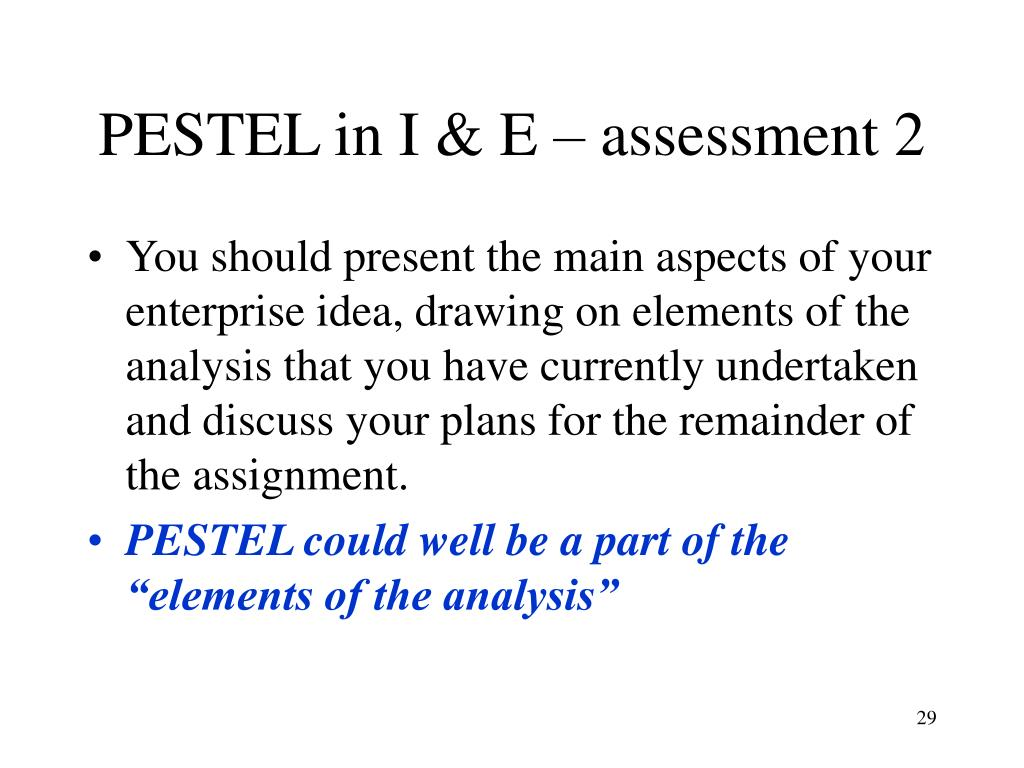PESTEL in I & E – assessment 2