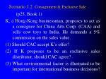scenario 1 2 consignment exclusive sale