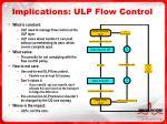 implications ulp flow control