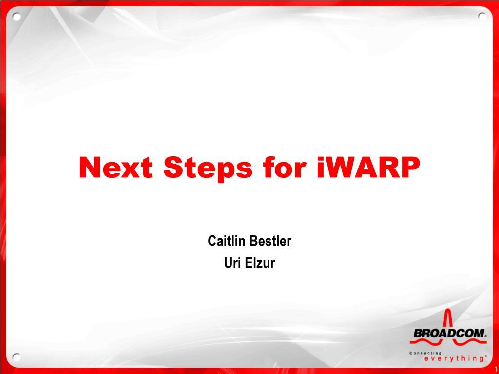 next steps for iwarp l.