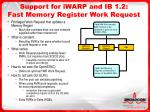 support for iwarp and ib 1 2 fast memory register work request