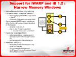 support for iwarp and ib 1 2 narrow memory windows