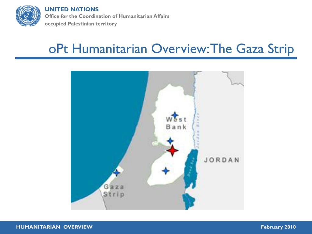 opt humanitarian overview the gaza strip l.
