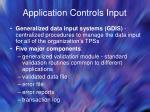 application controls input38