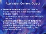 application controls output45