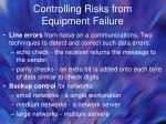 controlling risks from equipment failure