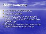 about stuttering