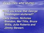 celebrities who stutter