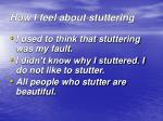 how i feel about stuttering