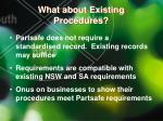 what about existing procedures