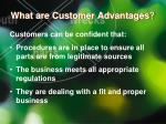 what are customer advantages
