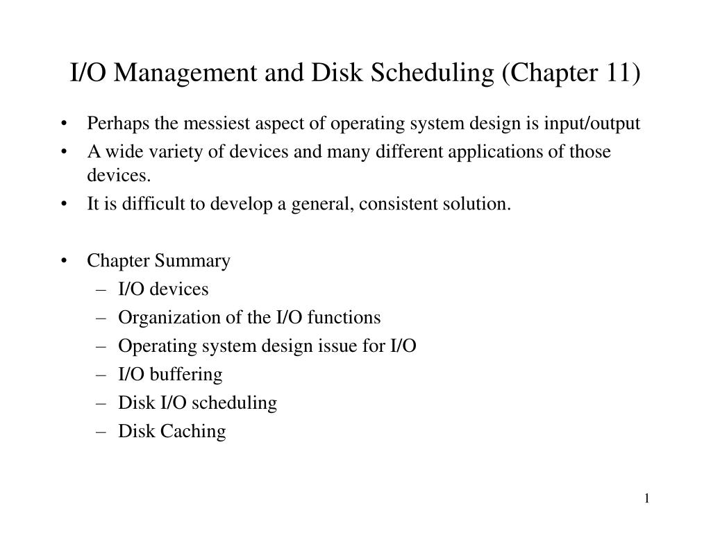 i o management and disk scheduling chapter 11 l.