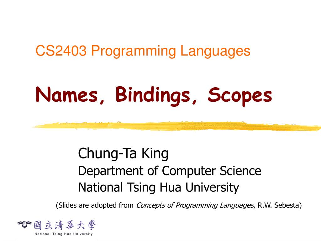 cs2403 programming languages names bindings scopes l.