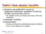 implicit heap dynamic variables