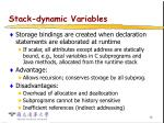 stack dynamic variables