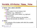 variable attributes name value