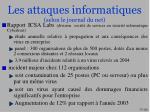 les attaques informatiques selon le journal du net