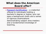 what does the american board offer