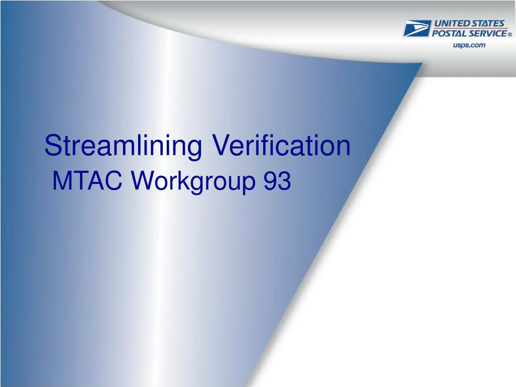 streamlining verification mtac workgroup 93 l.