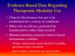 evidence based data regarding therapeutic modality use