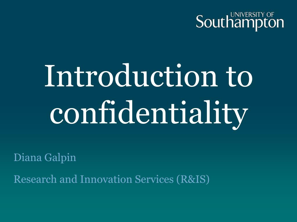 introduction to confidentiality l.