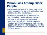 vision loss among older people3