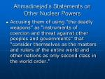 ahmadinejad s statements on other nuclear powers