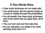 a few words more