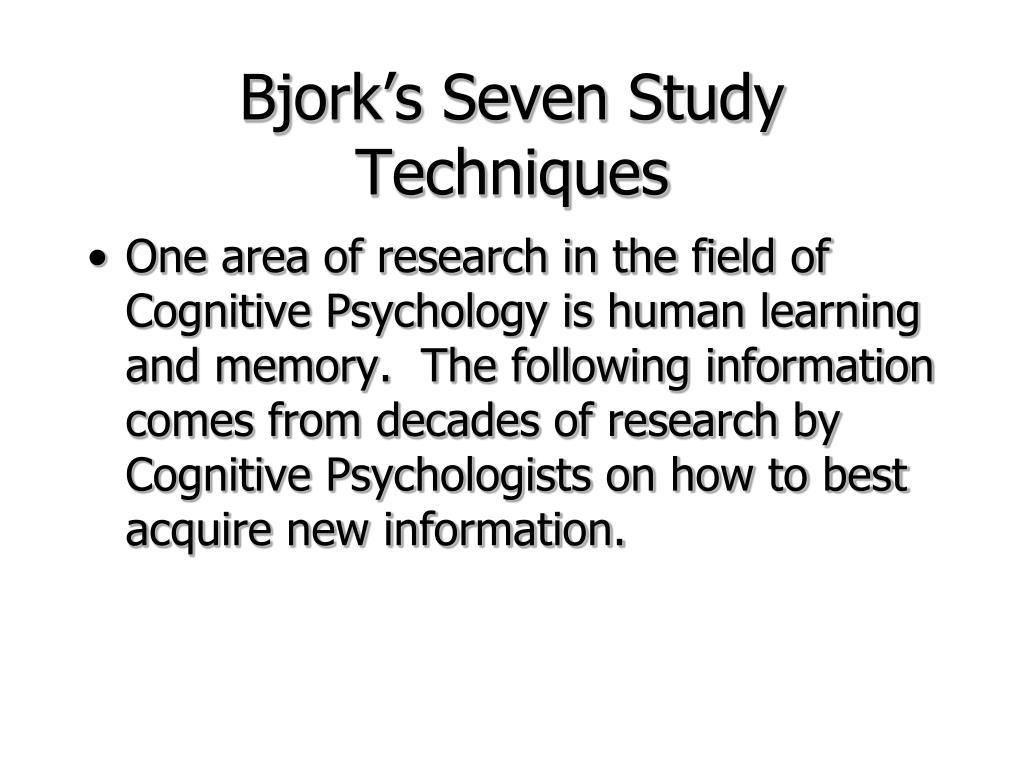 bjork s seven study techniques l.