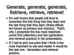 generate generate generate retrieve retrieve retrieve