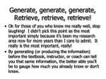 generate generate generate retrieve retrieve retrieve58