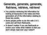 generate generate generate retrieve retrieve retrieve71