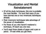 visualization and mental reinstatement