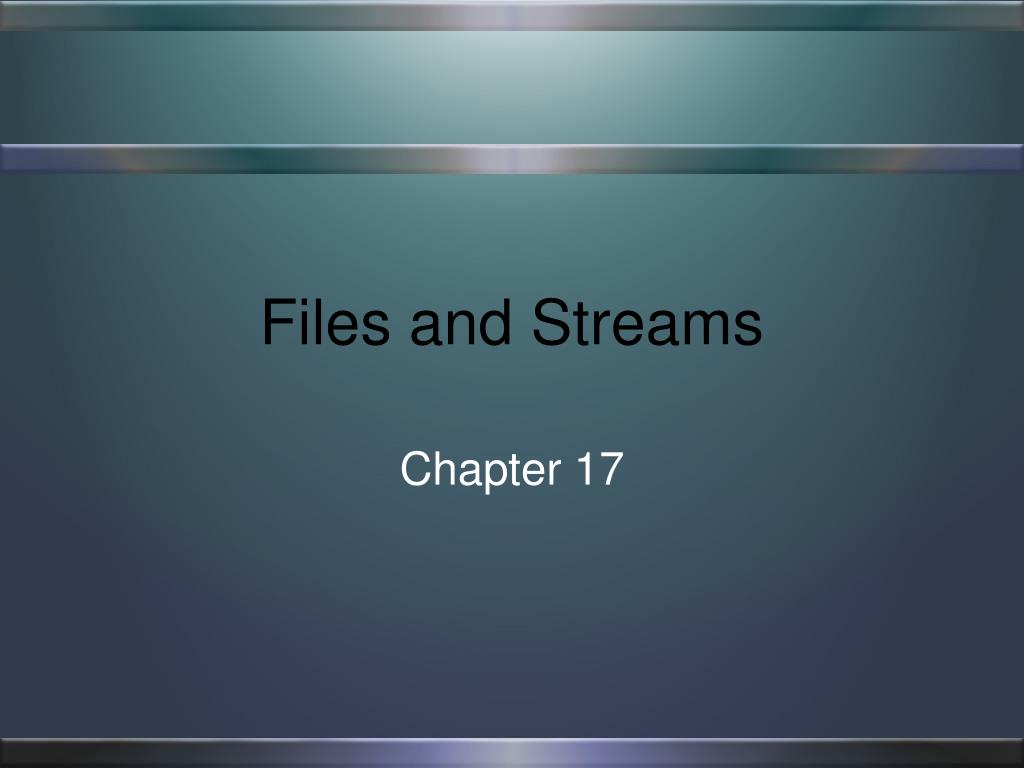 files and streams l.