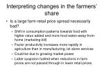 interpreting changes in the farmers share