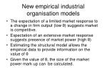 new empirical industrial organisation models24