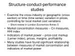 structure conduct performance studies
