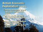 british economic exploitation cont